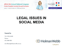 LEGAL ISSUES IN SOCIAL MEDIA Presented by