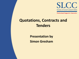 Quotations, Contracts and Tenders Presentation by Simon Gresham