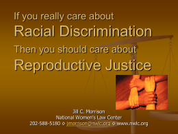 Reproductive Justice and Racial Discrimination
