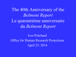 The 40 th Anniversary of the Belmont Report - CAREB