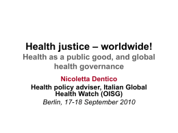 Health as a public good, and global health governance