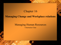 Managing Change and Workplace relations