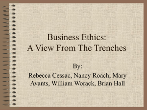 Business Ethics: A View From The Trenches