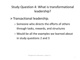Study Question 4: What is transformational leadership?