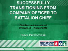 An Effective Battalion Chief - Code 3 Fire Training & Education