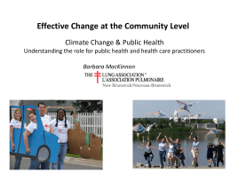 Effective Change at the Community Level Barbara MacKinnon