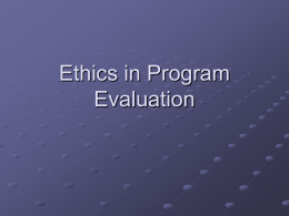 Ethics in Program Evaluation