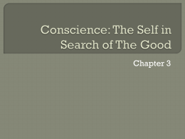 Conscience: The Self in Search of The Good