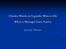 Charles Martin in Uganda: What to Do When a Manager Goes Native
