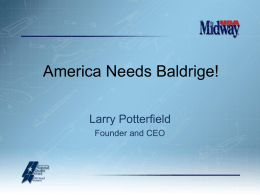 Leadership by Larry Potterfield, MidwayUSA Chief Executive Officer