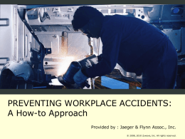 Preventing Workplace accidents: A How