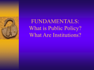 What is Public Policy? What Are Institutions?