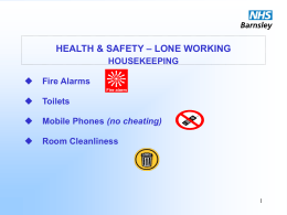 Health and Safety: Lone Working, Rose Goldsmith