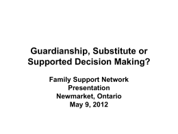Guardianship, Substitute or Supported Decision