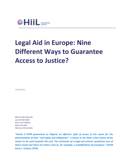 Legal Aid in Europe. Nine Different Ways to Guarantee Access