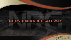 Presentation: Network Radio Gateway (NRG) Overview