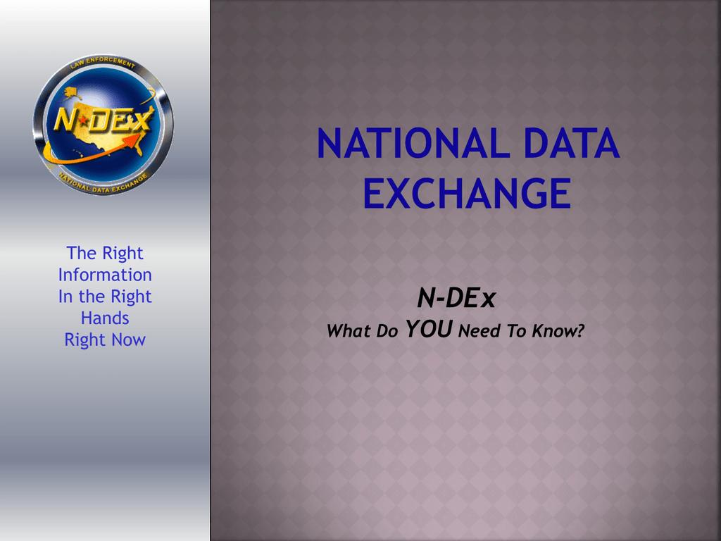 N-DEx Update (Pete Fagan, IACP Outreach Consultant)