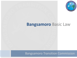 Bangsamoro Basic Law - Office of the Presidential Adviser on