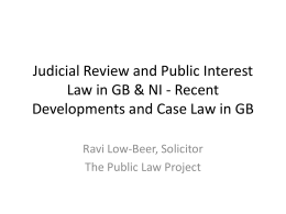 Judicial Review and Public Interest Law in GB & NI