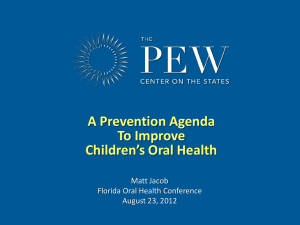 A Prevention Agenda to Improve Children`s Oral Health