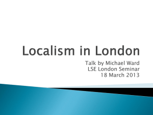 Localism in London - London School of Economics and Political
