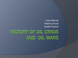 History of oil crisis and oil wars