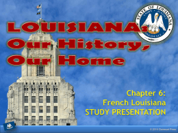 Louisiana: Our History, Our Home