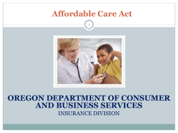 Affordable Care Act - Oregon State Bar Health Law Section