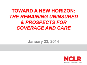 The Remaining Uninsured & Prospects for Coverage