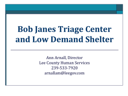 Bob Janes Triage Center and Low Demand Shelter