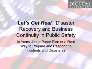 Let`s Get Real: Disaster Recovery and Business Continuity