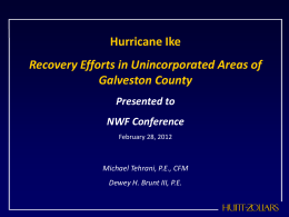 Recovery Efforts in Unincorporated Areas of Galveston County