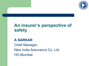 Why is safety important for an insurer?