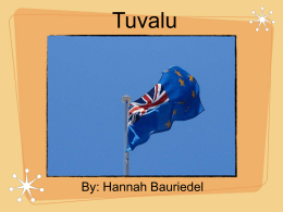 Tuvalu By: Hannah Bauriedel Government Government Type: A