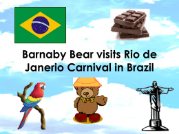 Barnaby Bear visits Rio de Janerio Carnival in Brazil I found a map