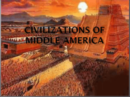 Civilizations of Middle America