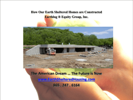 POWER POINT Link here - Earth Sheltered Housing