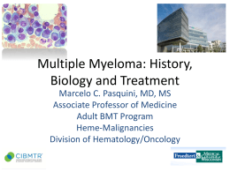 Treatment for Multiple Myeloma: Novel Drugs, Transplantation and