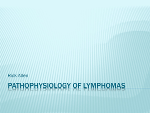 Pathophysiology of Lymphomas - Ipswich-Year2-Med-PBL-Gp-2