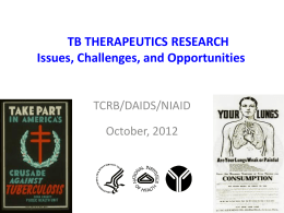 PRESENTATION - FINAL - Critical Path to TB Drug Regimens