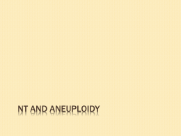 to read more about NT and Aneuploidy