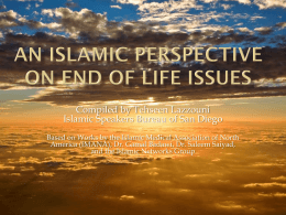 An Islamic perspective on end of life issues