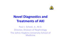 Novel Diagnostics and Treatments of AKI
