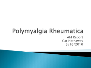 Polymyalgia Rheumatica - the UNC Department of Medicine
