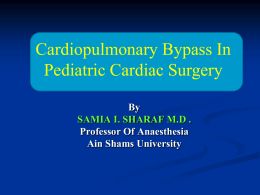 Cardiopulmonary bypass for pediatric cardiac surgery