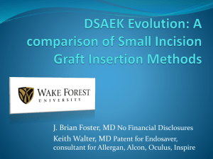 A comparison of Small Incision Graft Insertion Methods