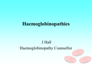 Haemoglobin Disorders - Airedale Gp Training