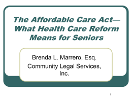 The Affordable Care Act—What Health Care Reform Means for