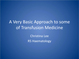 A Very Basic Approach to Transfusion Medicine