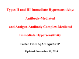 Types II and III: Antibody-Mediated and Antigen
